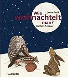 Wie weihnachtelt man? von Pauli. Lorenz (2012) Gebundene Ausgabe