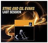 Sting & Evans Gil: Last Session [CD]