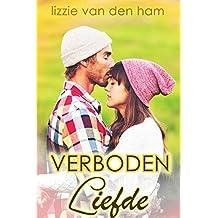 Verboden Liefde: (Wanhopig Verliefd, #1) (Dutch Edition)