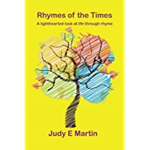 Rhymes of the Times: A lighthearted look at life through rhyme.: Volume 1 (Rhythm and Rhyme)
