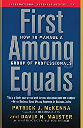 First Among Equals: How to Manage a Group of Professionals (English Edition)