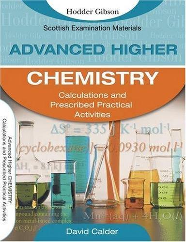 Advanced Higher Chemistry Calculation and PPAs (SEM) by Calder, David (2008) Paperback