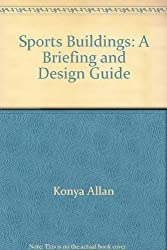 Sports Buildings: A Briefing and Design Guide