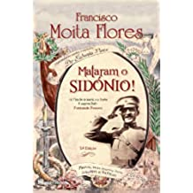 Mataram o Sidónio (Portuguese Edition)