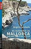El Gustario de Mallorca und das tödliche Elixier: Ein kulinarischer Kriminalroman