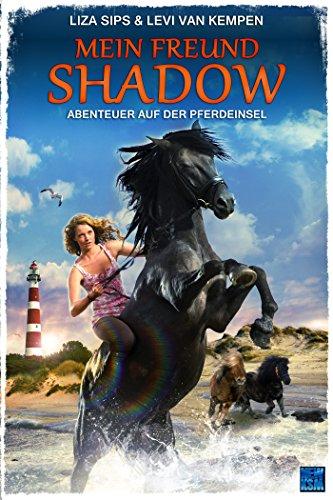 Mein Freund Shadow - Abenteuer auf der Pferdeinsel