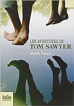 Les aventures de Tom Sawyer de Mark Twain,Claude Lapointe (Illustrations),François de Gaïl (Traduction) ( 12 juin 2008 ) de Claude Lapointe (Illustrations),François de Gaïl (Traduction) Mark Twain