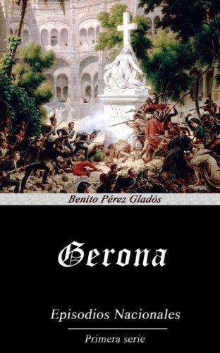 Gerona (Anotado) por Benito Pérez Galdós