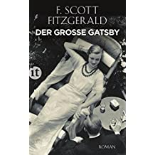 Der große Gatsby: Roman – in der Neuübersetzung von Reinhard Kaiser (insel taschenbuch)