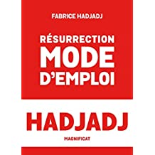 Résurrection, mode d'emploi (French Edition)