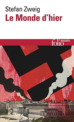 Le Monde d'hier (Folio Essais t. 616) par Stefan Zweig