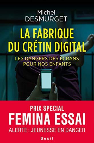 La fabrique du crétin digital : Les dangers des écrans...