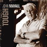 John Mayall: Tough (Audio CD)