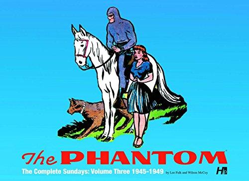6: The Phantom: the Complete Sundays: Volume Three 1945-1949