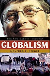 Globalism: The New Market Ideology by Manfred B. Steger (2001-08-28)