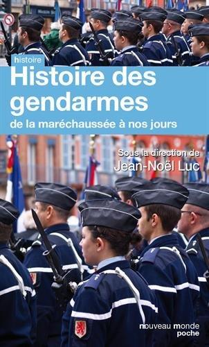 Histoire des gendarmes : De la maréchaussée à nos jours