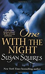 One with the Night by Susan Squires (2009-03-06)