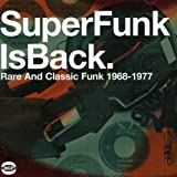 SuperFunk 5: SuperFunk Is Back: Rare And Classic Funk 1968-1977