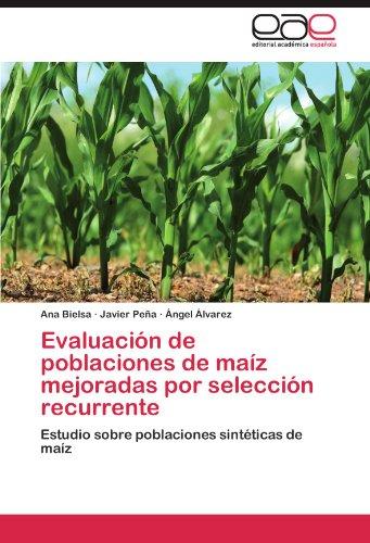 Evaluacion de Poblaciones de Maiz Mejoradas Por Seleccion Recurrente por Ana Bielsa