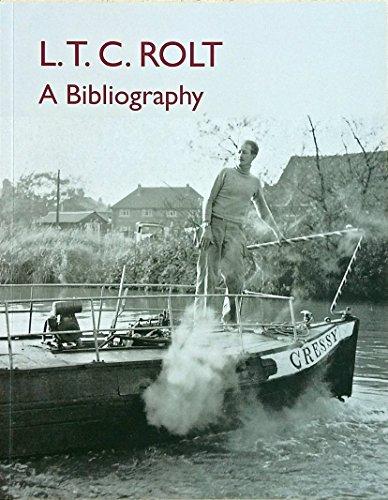L.T.C. Rolt: A Bibliography