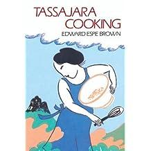 Tassajara Cooking by Brown, Edward Espe (1986) Taschenbuch