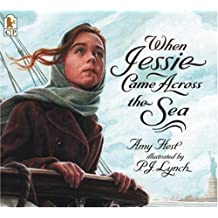 When Jessie Came Across the Sea by Amy Hest (2003-09-29)