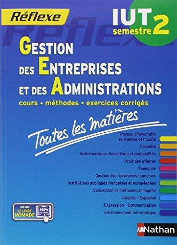Toutes les matières IUT Gestion des entreprises et des administrations - Semestre 2 by Collectif (2014-09-18)
