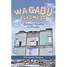Wagadu Volume 15: Epistemic Injustice in Practice