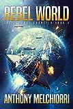 Rebel World (The Eternal Frontier Book 4)