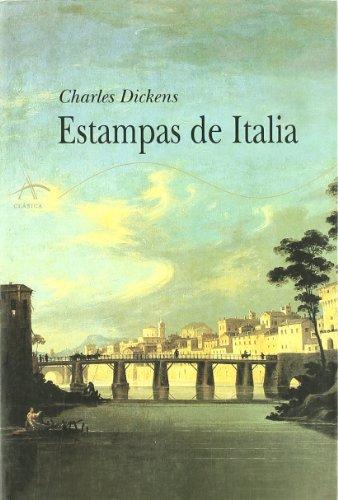 Descargar Libro Estampas de Italia (Clásica) de Charles Dickens