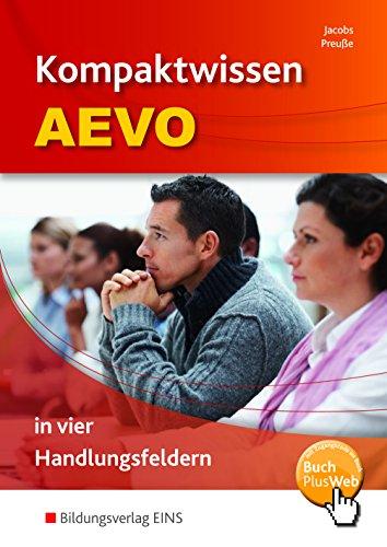 Kompaktwissen AEVO in vier Handlungsfeldern Schülerband  der 3. Auflage 2015