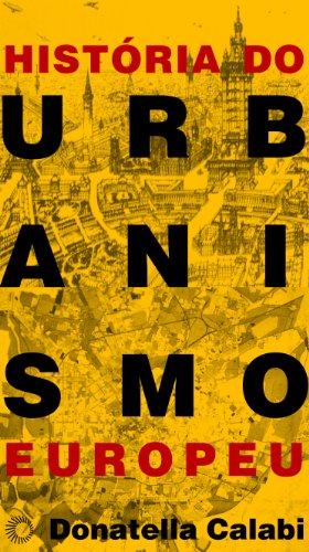 Histria do Urbanismo Europeu (Em Portuguese do Brasil)