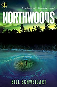 Northwoods (The Fatal Folklore Trilogy) by [Schweigart, Bill]
