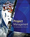 Project Management: The Managerial Process with MS Project (McGraw-Hill Series Operations and Decision Sciences)
