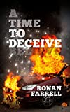 A Time to Deceive (The Wanderer Chronicles) by Ronan Farrell