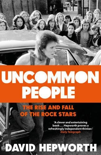 Uncommon People: The Rise and Fall of the Rock Stars 1955-1994 Test