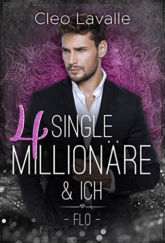 4 Single Millionäre & ICH (Barcelona 2) von [Lavalle, Cleo]