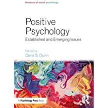 Positive Psychology: Established and Emerging Issues (Frontiers of Social Psychology)