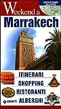 Scarica Libro Marrakech Itinerari shopping ristoranti alberghi (PDF,EPUB,MOBI) Online Italiano Gratis