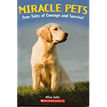 Title: Miracle Pets True Tales of Courage and Survival