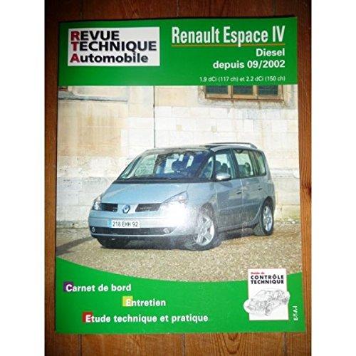 Revue Technique Automobile n° 682 Renault Espace IV Diesel depuis 09/2002 1.9l dCi 117cv et 2.2l dCi 150cv