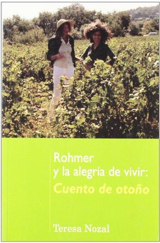 Rohmer y la alegría de vivir: cuento de otoño (Letras de cine)