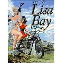 Lisa Bay, Tome 1 : L'héritage
