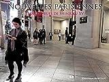 NOUVELLES PARISIENNES: Dans les rues de Shinjuku XV (French Edition)