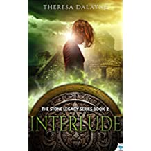 Interlude (The Stone Legacy Series Book 2) (English Edition)