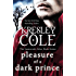 Pleasure of a Dark Prince (The Immortals After Dark Series Book 9)