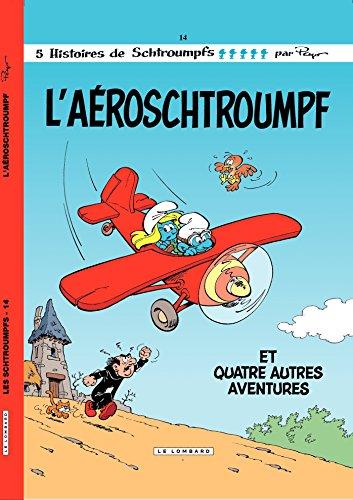Les Schtroumpfs - tome 14 - L'Aéroschtroumpf par Peyo