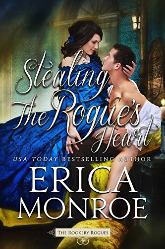 Download From Library Stealing the Rogue's Heart (The Rookery Rogues Book 4) RTF