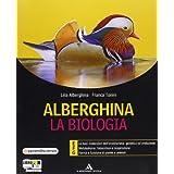 Alberghina. La biologia. Vol. E-F-G. Con espansione online. Per i Licei e gli Ist. magistrali: 3