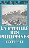 La Bataille des Philippines: Leyte, 1944 (Production Jean)